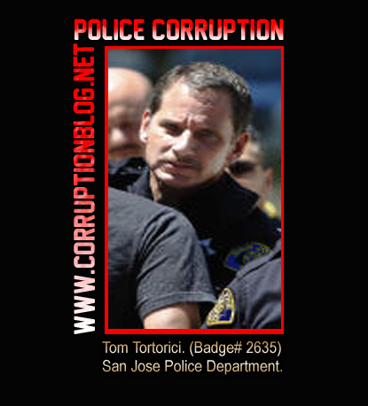 San Jose Police Officer: Tom Tortorici is believed to have abused a disabled woman in 2006 and to have assisted in the theft and destruction of evidence involving the crimes of Deputy: Rondi Opheim of the Santa Clara County Public Guardian's Office.