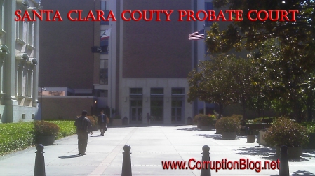 Santa Clara County Probate Court Corruption