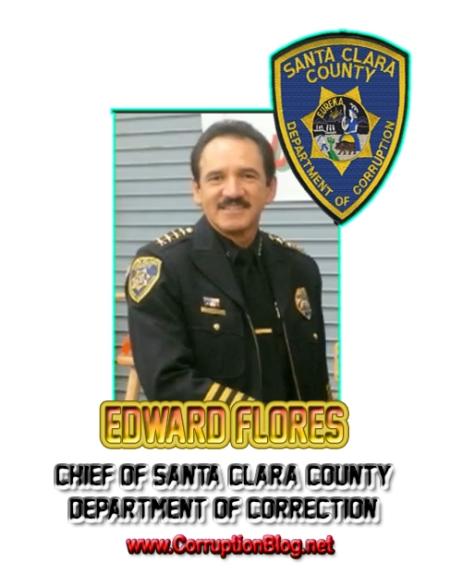 Chief Edward Flores. Santa Clara County Department of Correction.