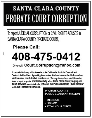 SANTA CLARA COUNTY PROBATE COURT CORRUPTION FLIER